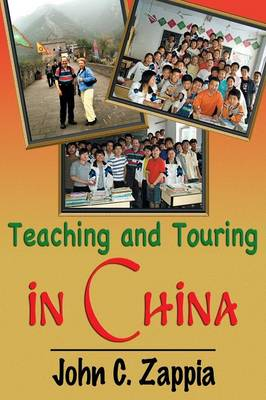 Teaching and Touring in China (Paperback)