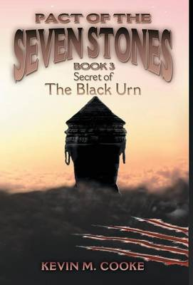 Pact of the Seven Stones: Secret of the Black Urn (Hardback)
