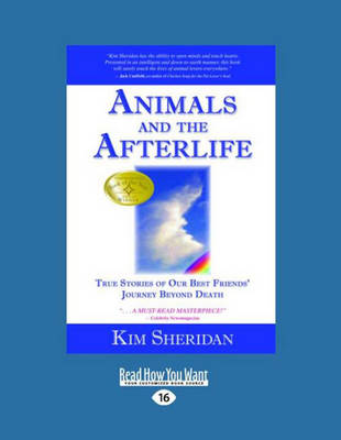 Animals and the Afterlife (2 Volume Set): True Stories of Our Best Friends' Journey Beyond Death (Paperback)