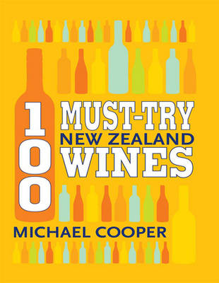 100 Must-Try New Zealand Wines (1 Volume Set) (Paperback)