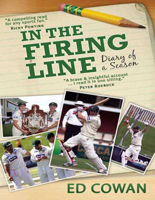In the Firing Line (1 Volumes Set): Diary of a Season (Paperback)