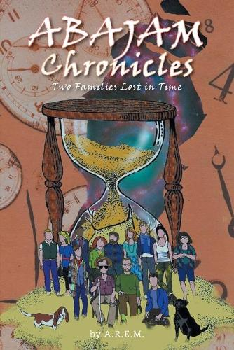 Abajam Chronicles: Two Families Lost in Time (Paperback)