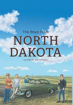 The Boys from North Dakota (Hardback)
