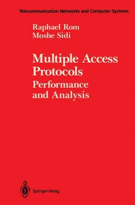 Multiple Access Protocols: Performance and Analysis - Telecommunication Networks and Computer Systems (Paperback)