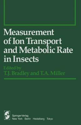 Measurement of Ion Transport and Metabolic Rate in Insects - Springer Series in Experimental Entomology (Paperback)