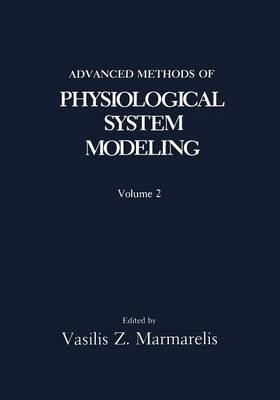 Advanced Methods of Physiological System Modeling: Volume 2 (Paperback)