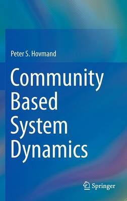 Community Based System Dynamics (Hardback)