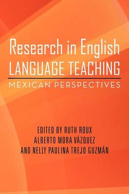 Research in English Language Teaching: Mexican Perspectives (Paperback)