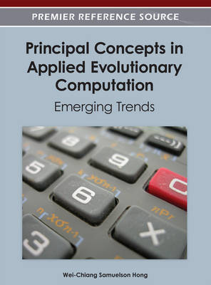 Principal Concepts in Applied Evolutionary Computation: Emerging Trends (Hardback)