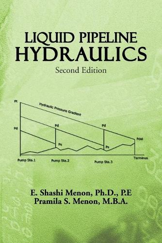 Liquid Pipeline Hydraulics: Second Edition (Paperback)