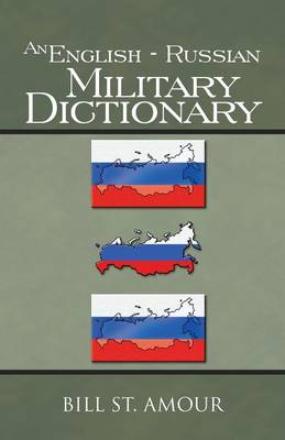 An English - Russian Military Dictionary (Paperback)