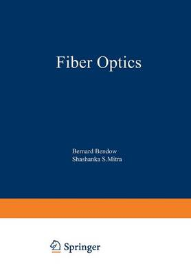 Fiber Optics: Advances in Research and Development (Paperback)