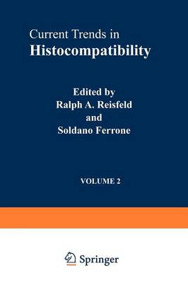 Current Trends in Histocompatibility: Biological and Clinical Concepts v. 2 (Paperback)