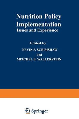 Nutrition Policy Implementation: Issues and Experience (Paperback)