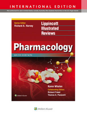 Lippincott's Illustrated Reviews: Pharmacology - Lippincott Illustrated Reviews Series (Paperback)
