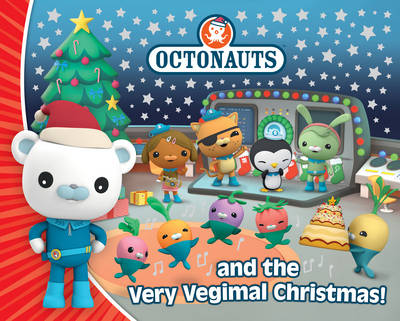 Octonauts and the Very Vegimal Christmas! - Octonauts (Hardback)