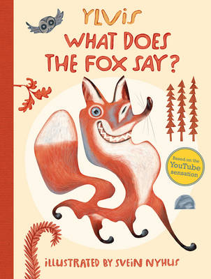 What Does the Fox Say? (Paperback)