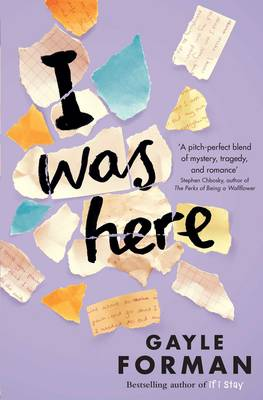 I Was Here (Paperback)