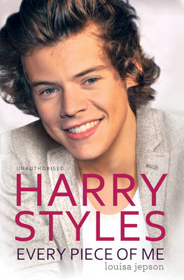 Harry Styles - Every Piece of Me (Paperback)