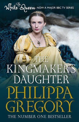 The Kingmaker's Daughter - Cousins' War (Paperback)