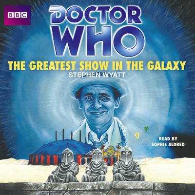 Doctor Who: The Greatest Show in the Galaxy (CD-Audio)