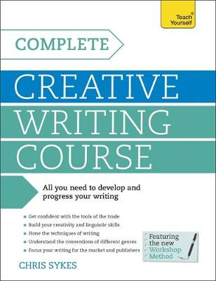 complete creative writing course teach yourself