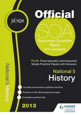 SQA Specimen Paper National 5 History and Model Papers 2013 (Paperback)