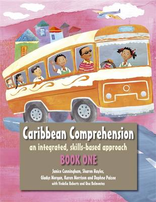 Caribbean Comprehension: An Integrated, Skills Based Approach: Book 1 (Paperback)