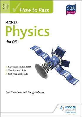 How to Pass Higher Physics for CfE - How to Pass - Higher Level (Paperback)