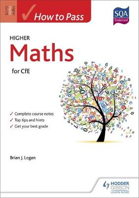 How to Pass Higher Maths for CfE - How to Pass - Higher Level (Paperback)