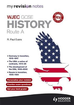 My Revision Notes: WJEC History Route A: Route A - My Revision Notes (Paperback)