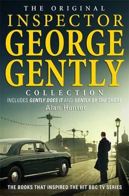 The Original Inspector George Gently Collection - George Gently (Paperback)