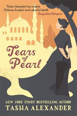 Tears of Pearl - A Lady Emily Mystery 4 (Paperback)