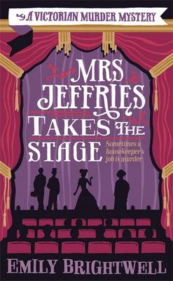 Mrs Jeffries Takes the Stage - Mrs Jeffries 13 (Paperback)