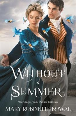 Without A Summer - The Glamourist Histories 3 (Paperback)