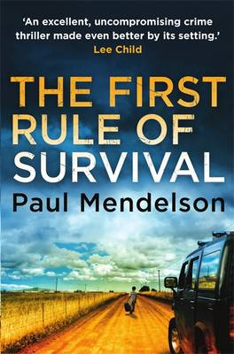 The First Rule Of Survival - Col Vaughn De Vries 1 (Paperback)