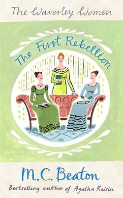 The First Rebellion - Waverley Women 1 (Paperback)