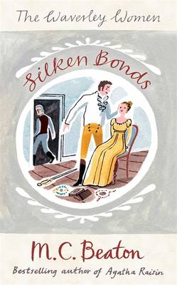 Silken Bonds - Waverley Women 2 (Paperback)