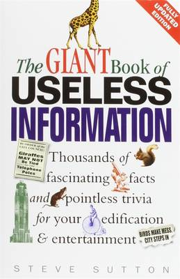 The Giant Book of Useless Information (Paperback)