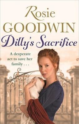 Dilly's Sacrifice - Dilly's Story Series 1 (Paperback)