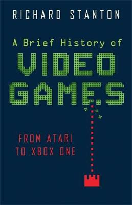 Cover A Brief History of Video Games: From Atari to Xbox One - Brief Histories