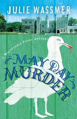 May Day Murder - Whitstable Pearl Mysteries 3 (Hardback)