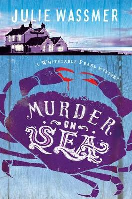 Murder-On-Sea - Whitstable Pearl Mysteries 2 (Hardback)