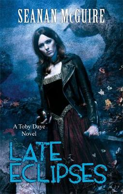 Late Eclipses - Toby Daye 4 (Paperback)