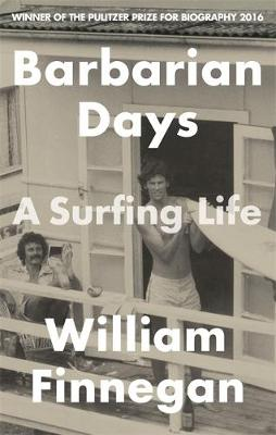 Barbarian Days: A Surfing Life (Paperback)