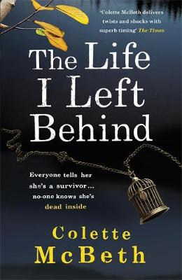 The Life I Left Behind (Paperback)