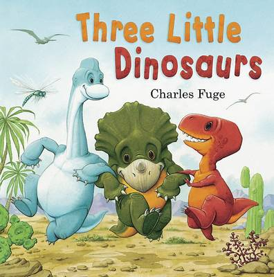 Three Little Dinosaurs (Picture Story Book) (Paperback)