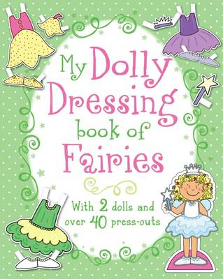 My Dolly Dressing Book of Fairies (Paperback)