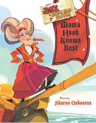 Disney Jake and the Never Land Pirates Mama Hook Knows Best (Paperback)