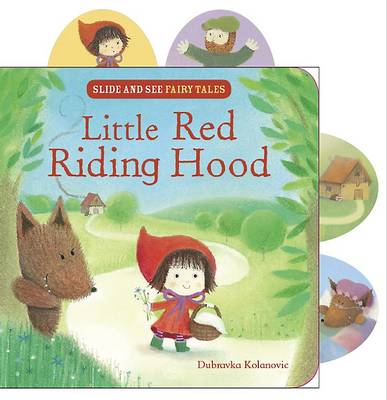 Little Red Riding Hood: Slide and See Fairy Tales (Hardback)